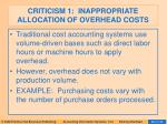 criticism 1 inappropriate allocation of overhead costs