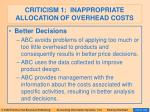 criticism 1 inappropriate allocation of overhead costs83
