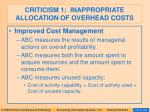 criticism 1 inappropriate allocation of overhead costs85