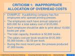 criticism 1 inappropriate allocation of overhead costs86