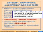 criticism 1 inappropriate allocation of overhead costs87