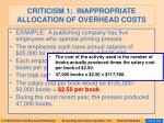 criticism 1 inappropriate allocation of overhead costs88