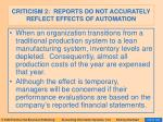 criticism 2 reports do not accurately reflect effects of automation
