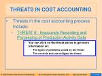 threats in cost accounting