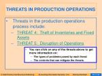 threats in production operations
