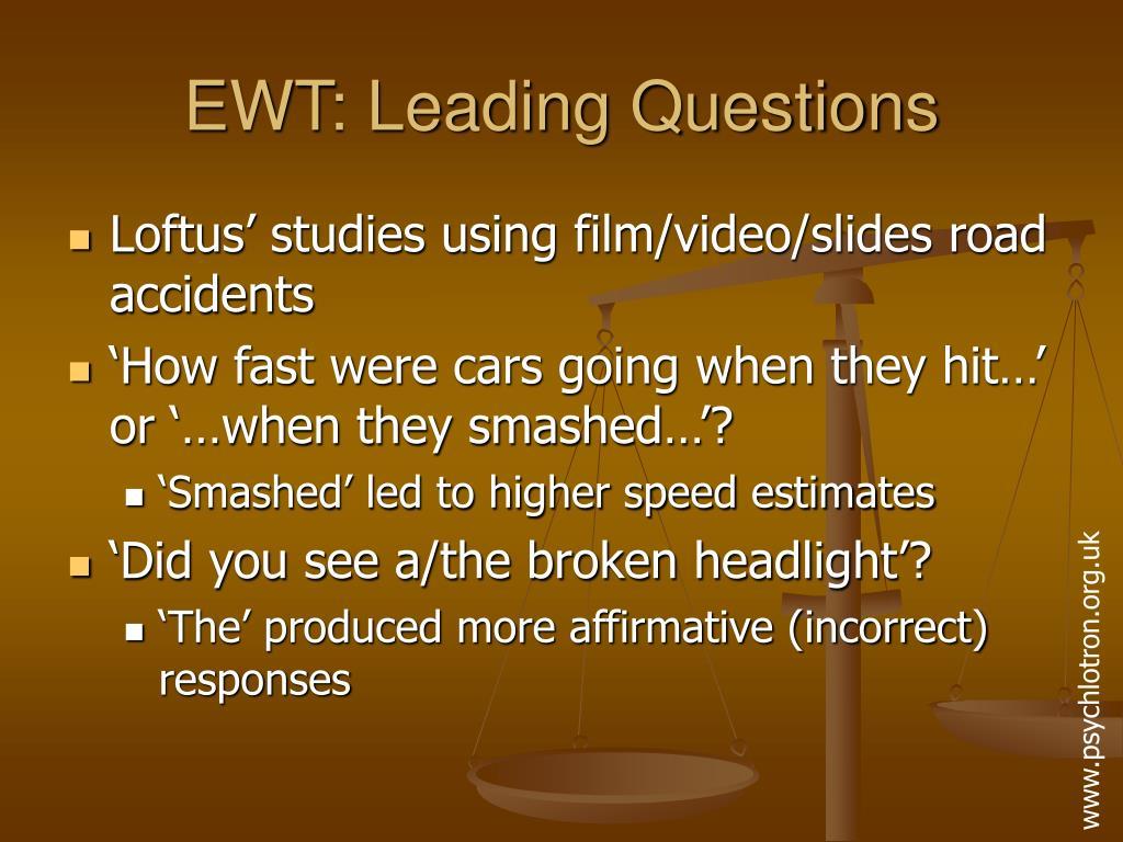 EWT: Leading Questions