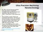 ultra precision machining nanotechnology22