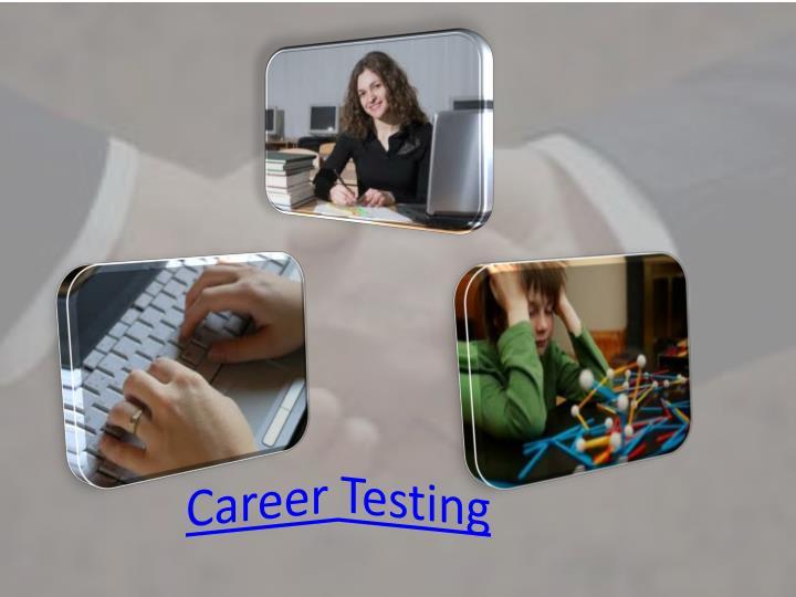 Career Testing