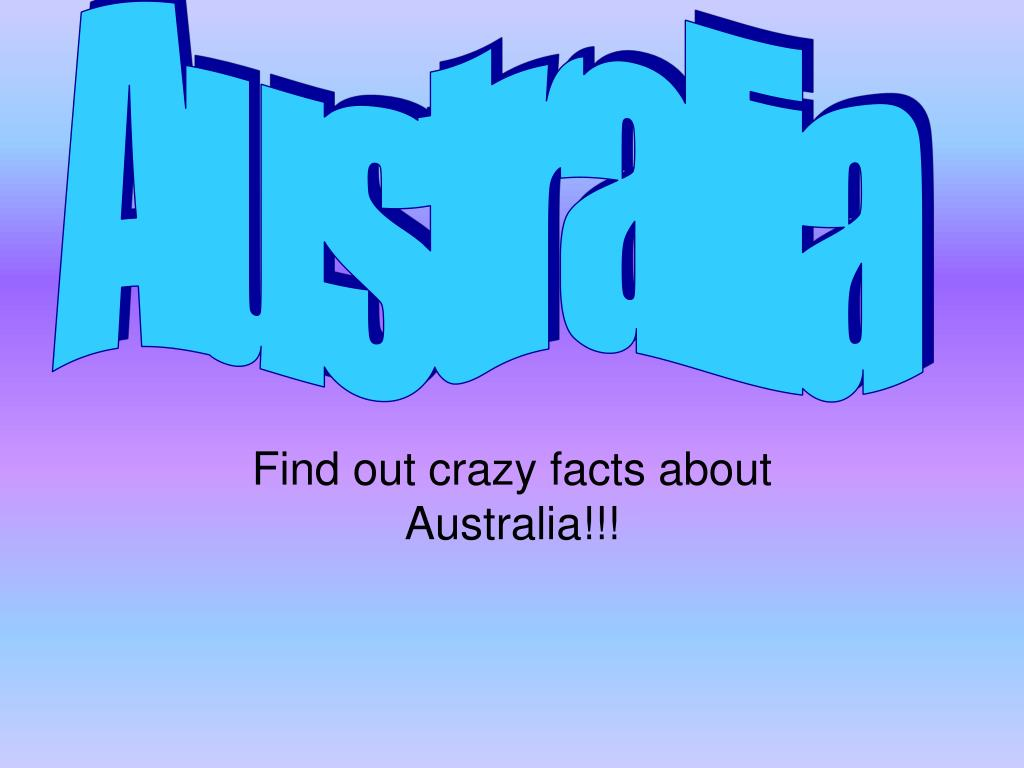 find out crazy facts about australia l.