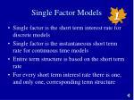 single factor models