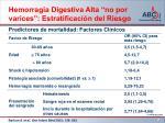 hemorragia digestiva alta no por varices estratificaci n del riesgo