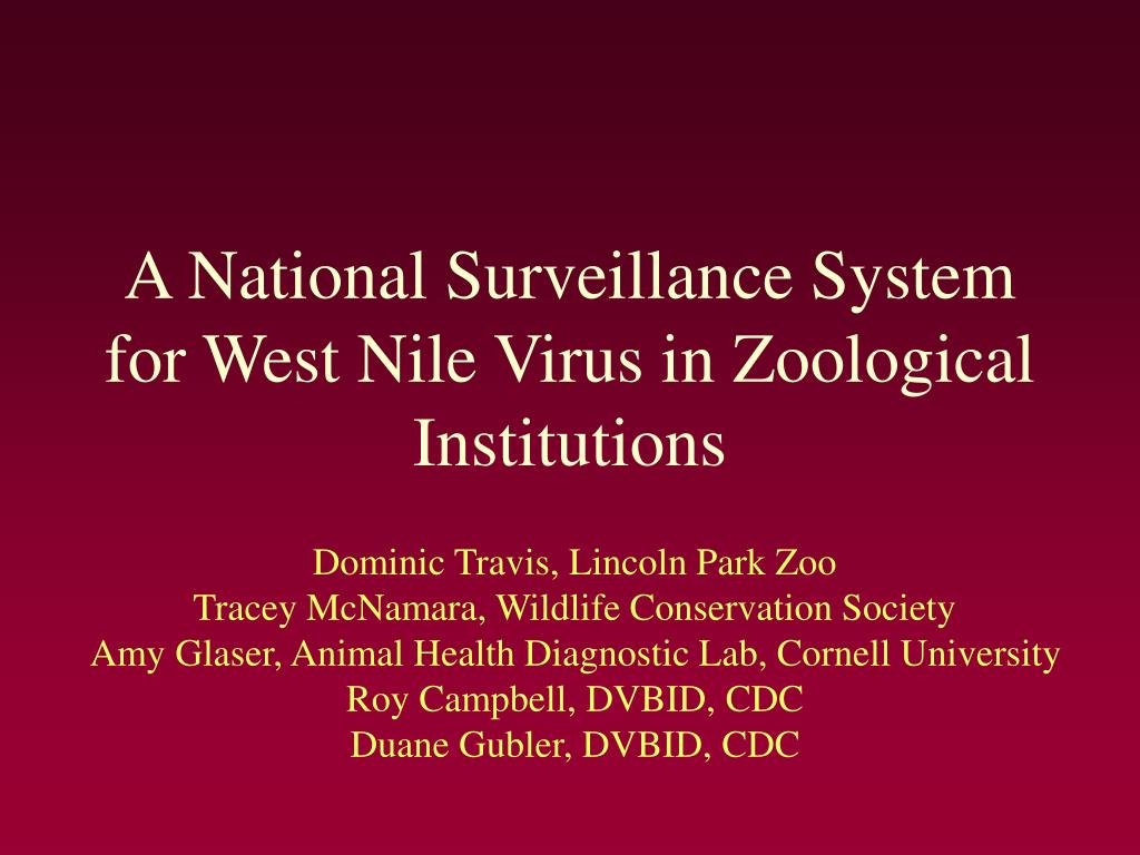 A National Surveillance System for West Nile Virus in Zoological Institutions