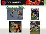 crossover skills13