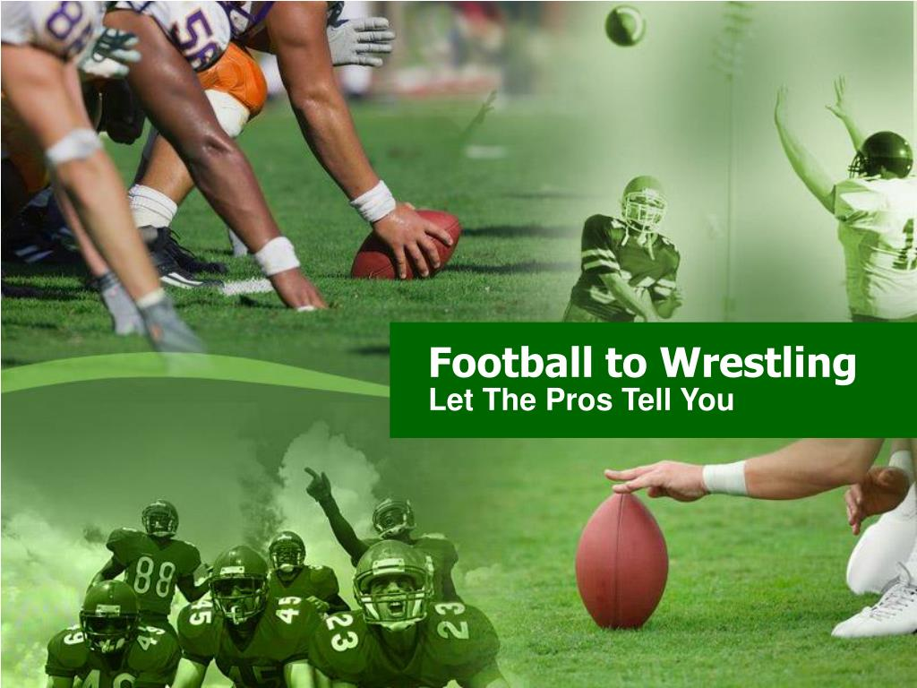 football to wrestling l.