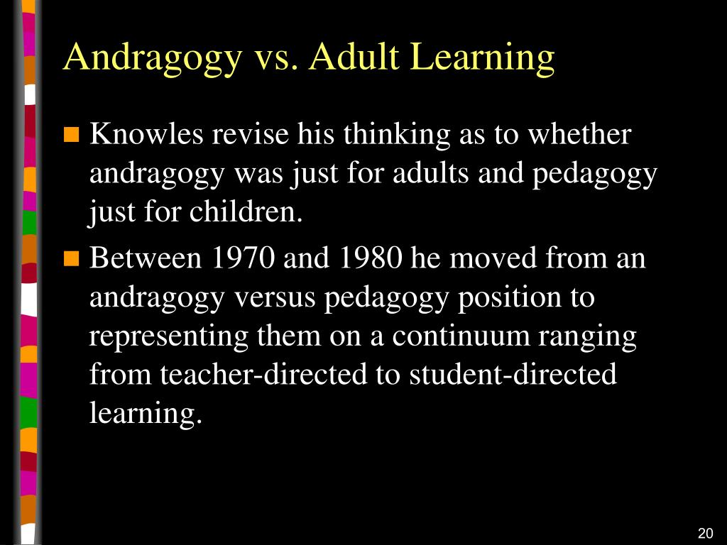 Andragogy vs. Adult Learning