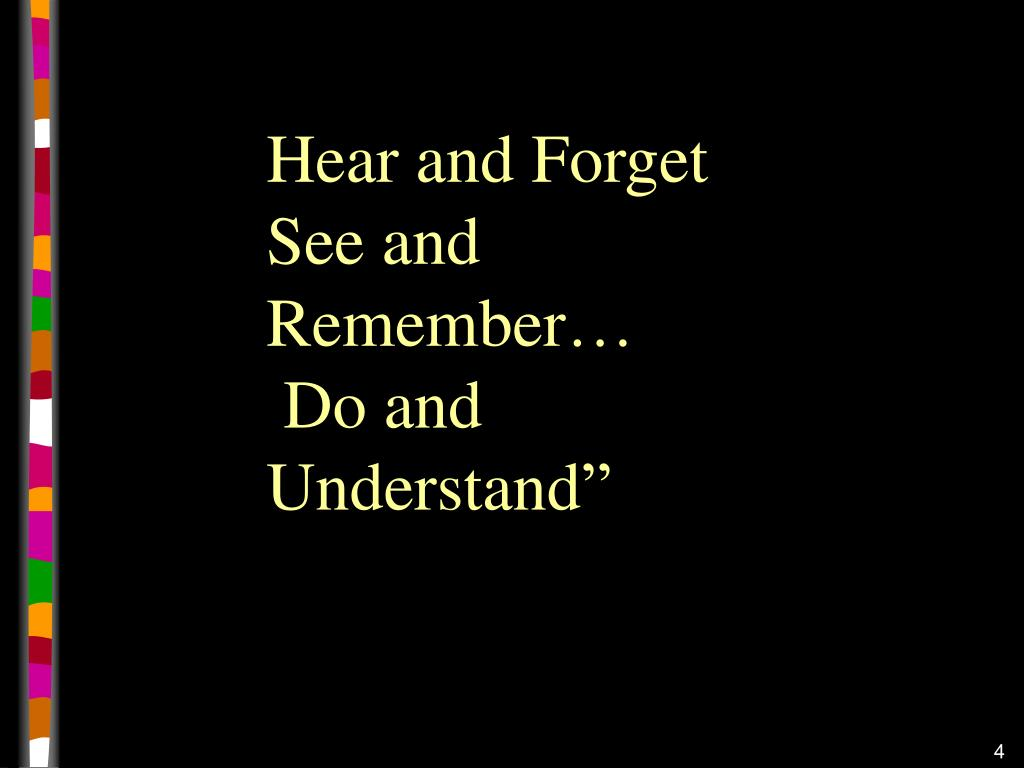Hear and Forget