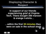 displaying character respect