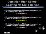 dominion high school leaving no child behind