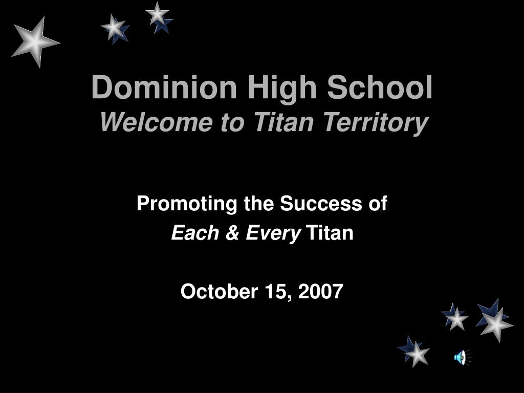 dominion high school welcome to titan territory l.
