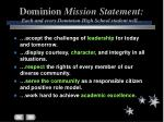 dominion mission statement each and every dominion high school student will
