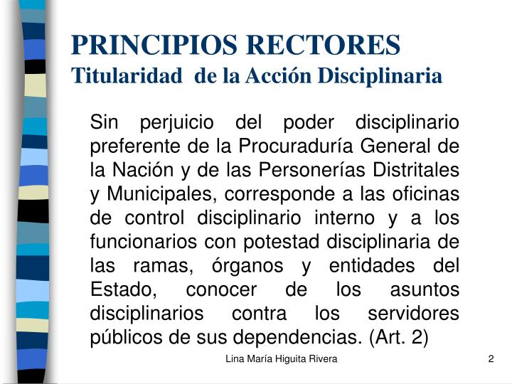 Principios rectores titularidad de la acci n disciplinaria