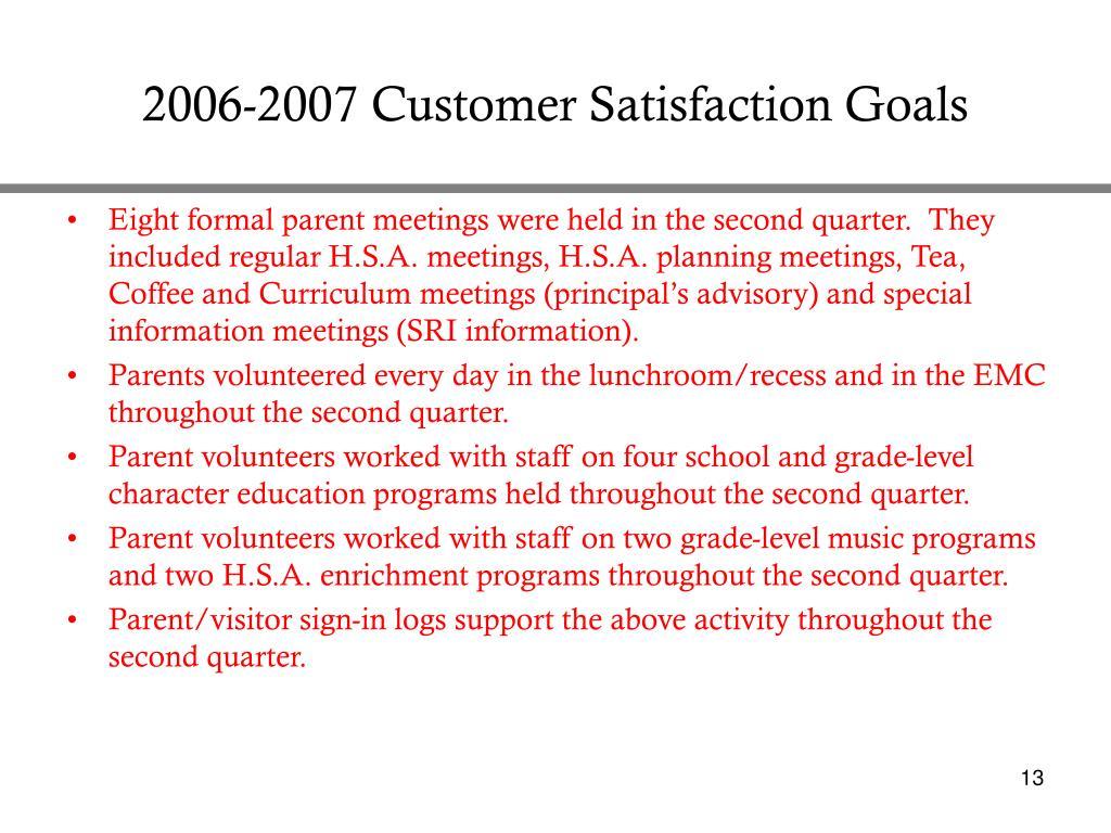2006-2007 Customer Satisfaction Goals