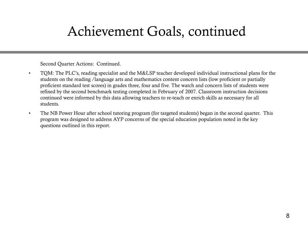 Achievement Goals, continued