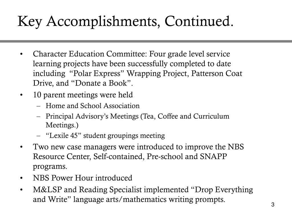 Key Accomplishments, Continued.