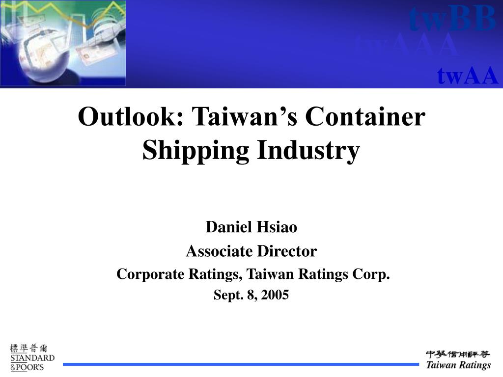 outlook taiwan s container shipping industry l.