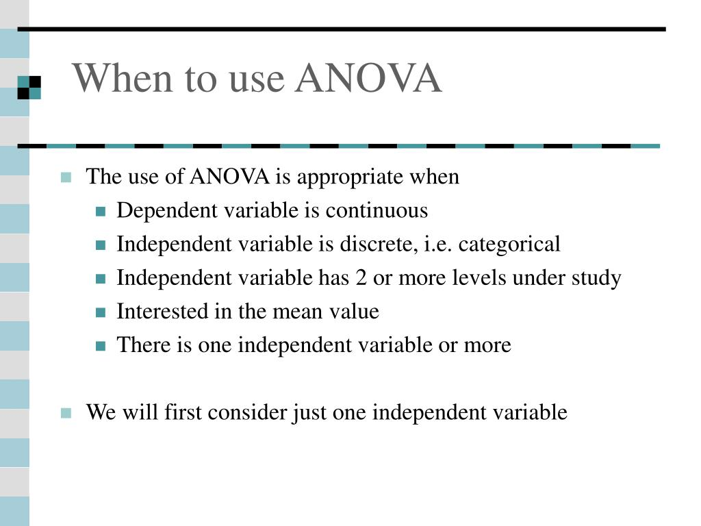 When to use ANOVA