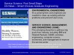 service science first small steps us news smart choices graduate engineering
