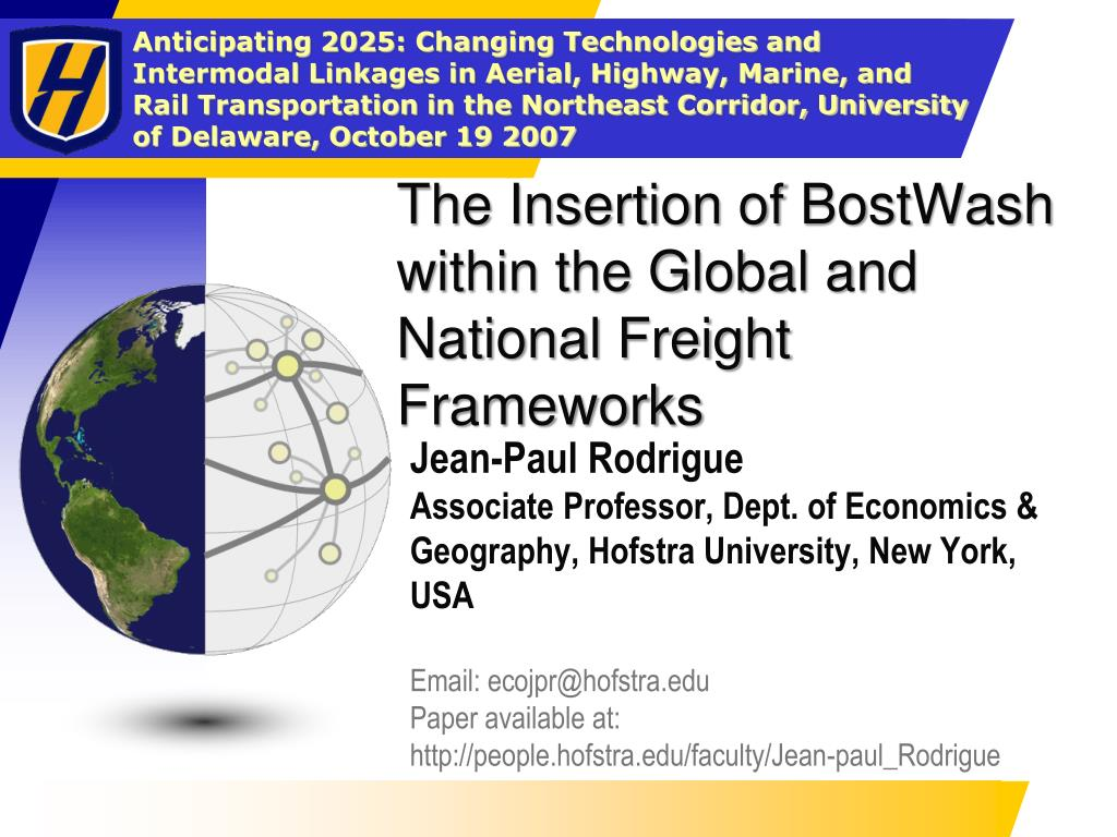 the insertion of bostwash within the global and national freight frameworks l.