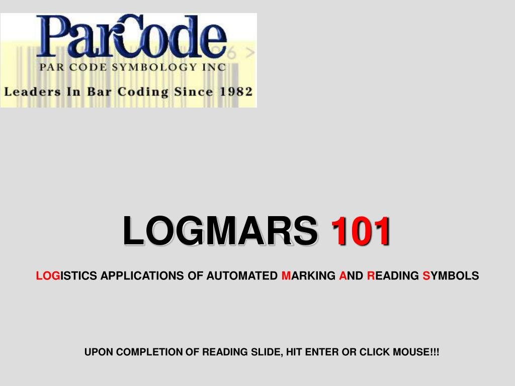 logmars 101 log istics applications of automated m arking a nd r eading s ymbols l.