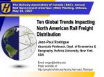 ten global trends impacting north american rail freight distribution