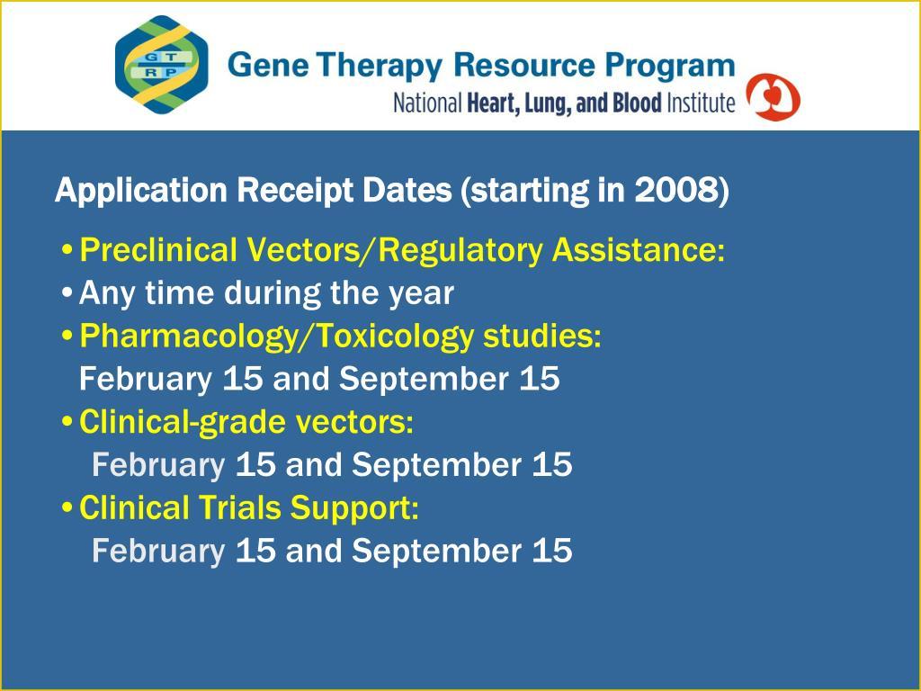 Application Receipt Dates (starting in 2008)