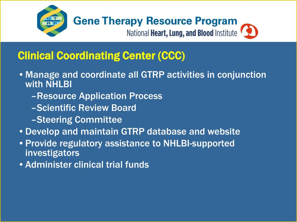 Clinical Coordinating Center (CCC)