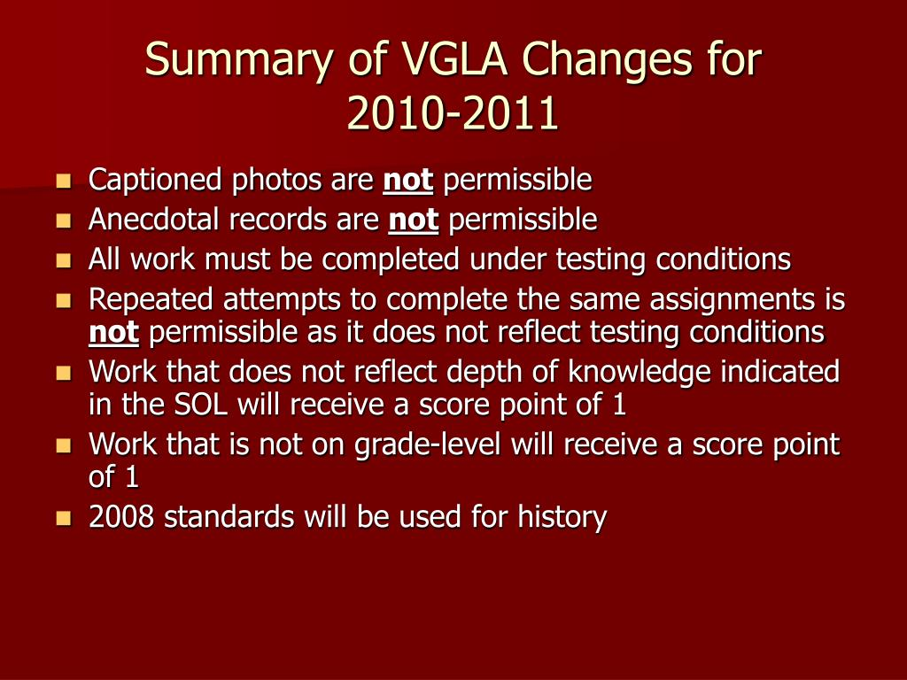 Summary of VGLA Changes for