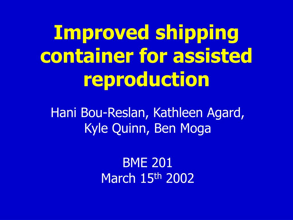 improved shipping container for assisted reproduction l.