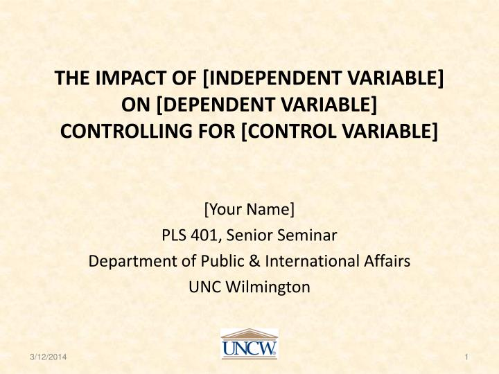 the impact of independent variable on dependent variable controlling for control variable n.