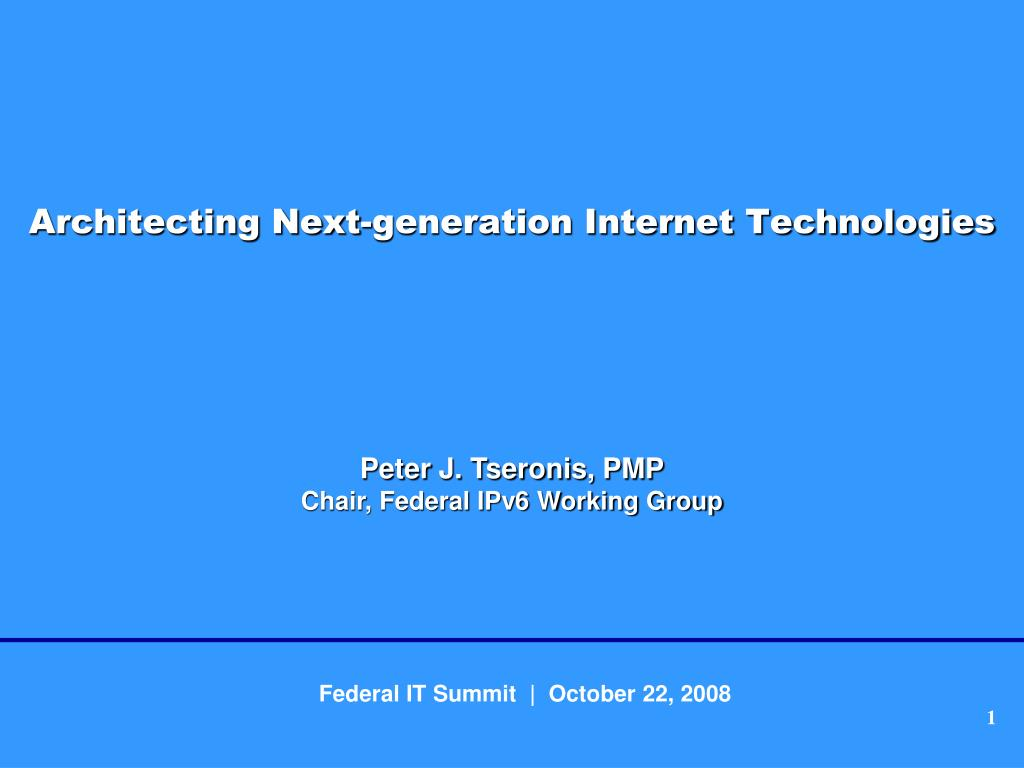 architecting next generation internet technologies l.