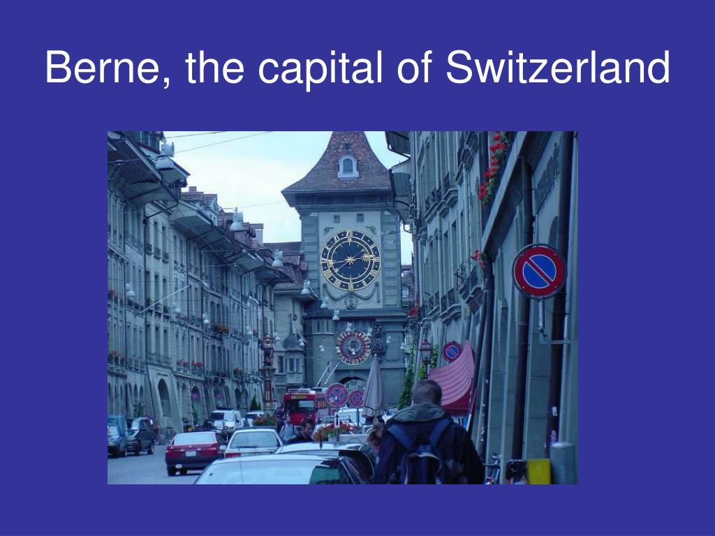 Berne, the capital of Switzerland