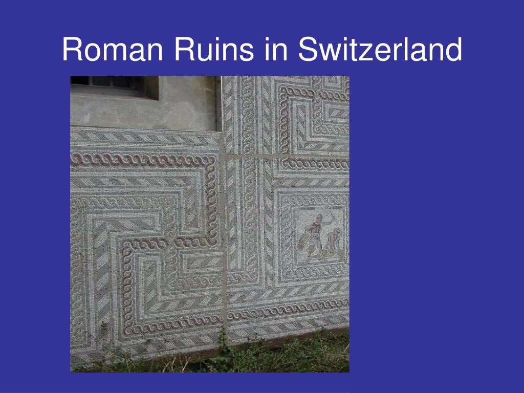 Roman Ruins in Switzerland