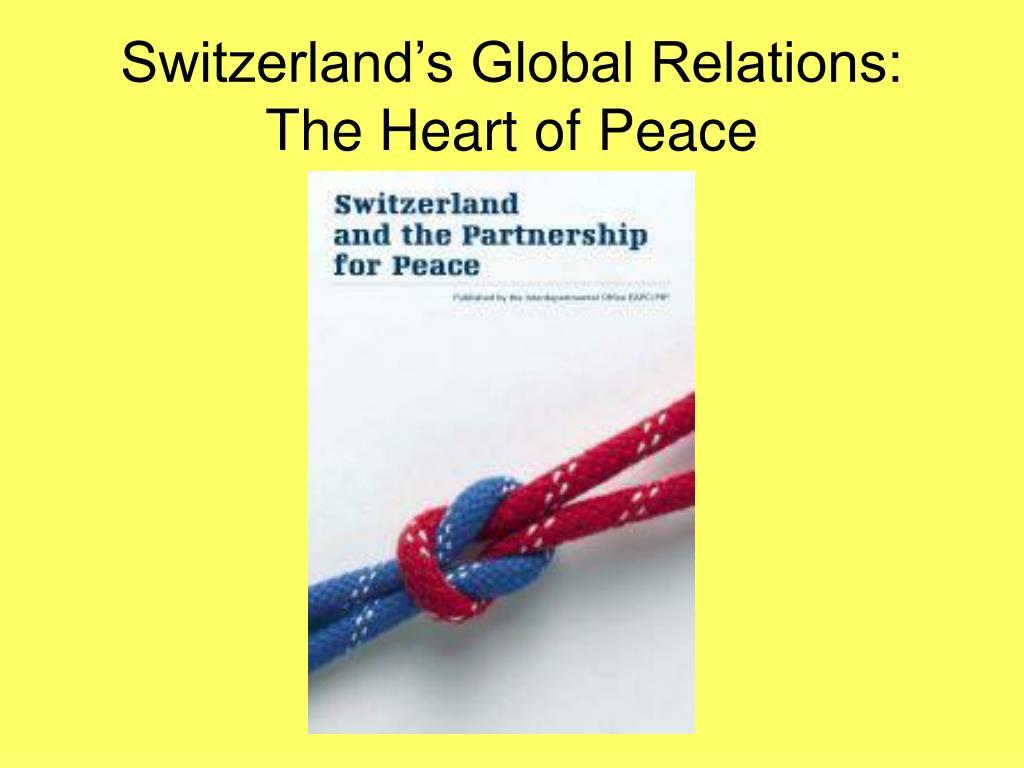 Switzerland's Global Relations: