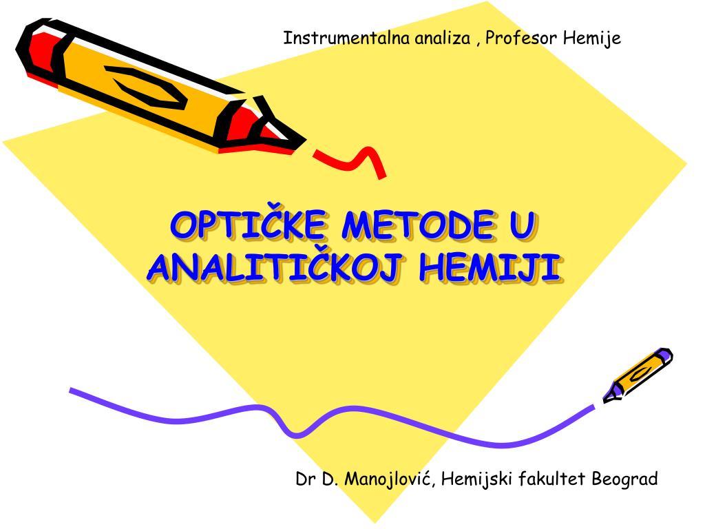 opti ke metode u analiti koj hemiji l.