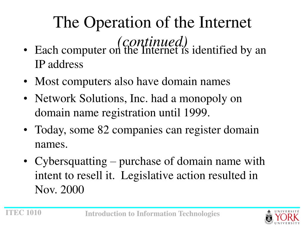 The Operation of the Internet