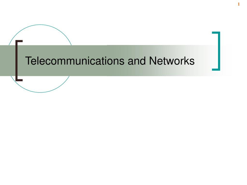 telecommunications and networks l.