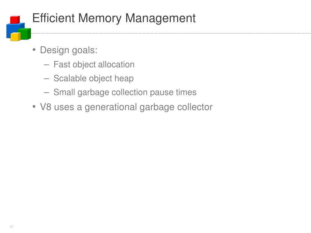 Efficient Memory Management