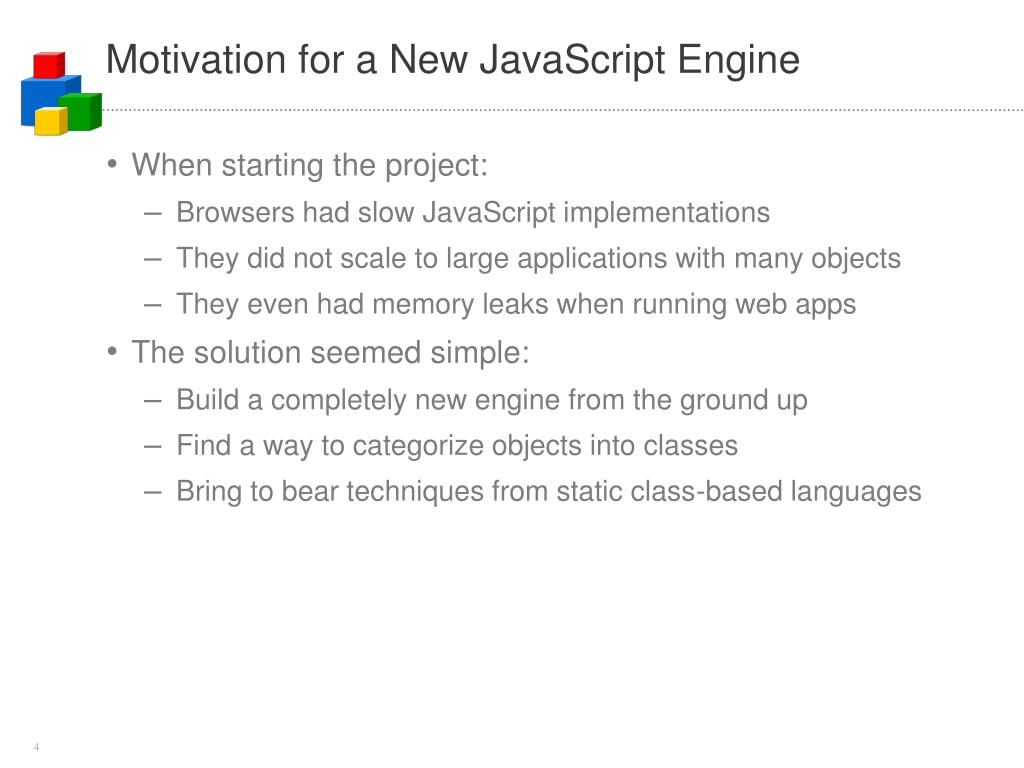 Motivation for a New JavaScript Engine
