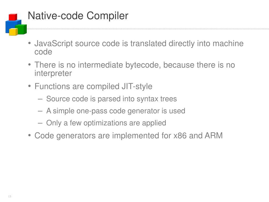 Native-code Compiler