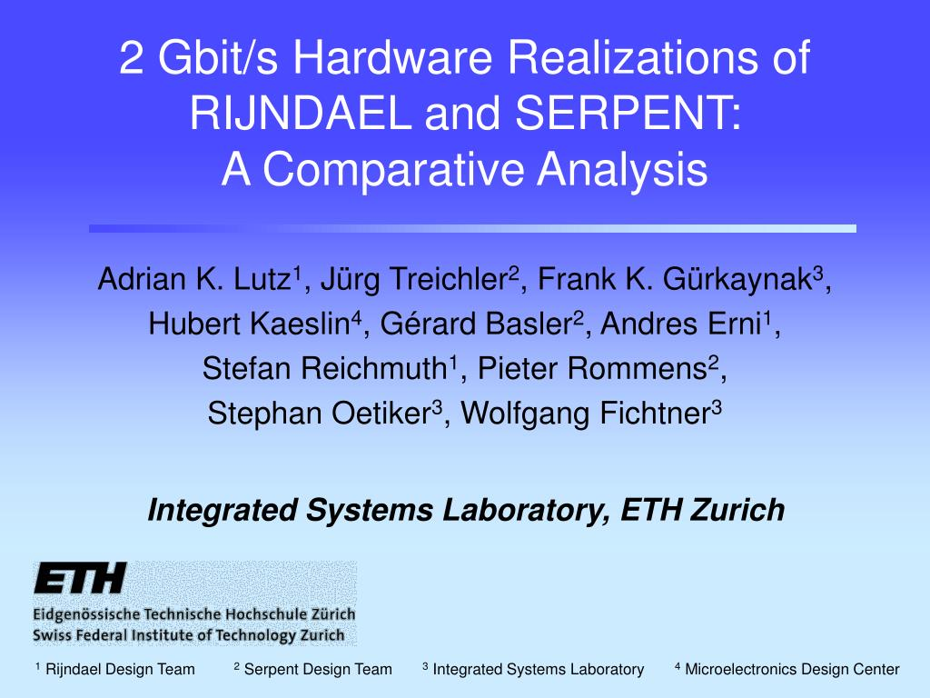 2 gbit s hardware realizations of rijndael and serpent a comparative analysis l.